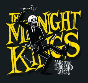 "The Midnight Kings ""Band of the thousand dances"""