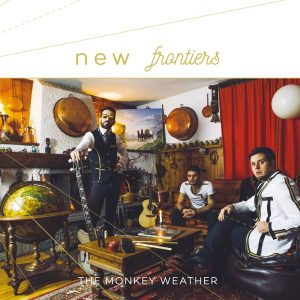 The Monkey Weather – New Frontiers