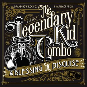 THE LEGENDARY KID COMBO – A BLESSING IN DISGUISE